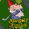 Game Minigolf Kingdom