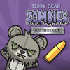 Game Teddy Bear Zombies Machine Gun
